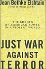 Just War Against Terror: The Burden of American Power In a Violent WorldElshtain, Jean Bethke - Product Image