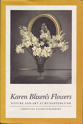 Karen Blixen's FlowersRasmussen, Steen Eiler, Frans Lasson, Lisbeth Hertel and Sven-Ingvar Andersson - Product Image