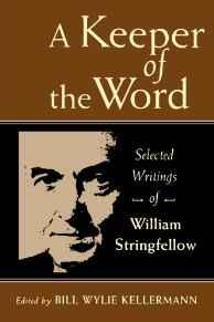 Keeper of the Word, A: Selected Writings of William StringfellowStringfellow, Mr. William - Product Image
