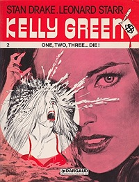 Kelly Green: 2 One, Two, Three...Die!Drake, Stan and Leonard Starr, Illust. by: Stan Drake - Product Image