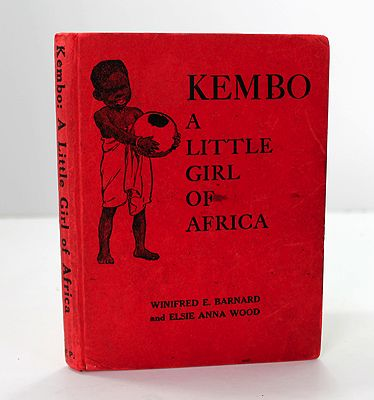 Kembo: A Little Girl of AfricaBarnard, Winifred E. and Elsie Anna Wood - Product Image