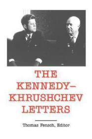 Kennedy - Khrushchev Letters (Top Secret (New Century))Kennedy, John F. - Product Image