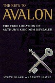 Keys to Avalon, The : The True Location of Arthur's Kingdom RevealedBlake, Steve - Product Image