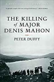 Killing of Major Denis Mahon, The: A Mystery of Old IrelandDuffy, Peter - Product Image