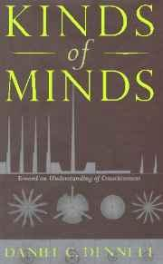 Kinds Of Minds: Toward An Understanding Of ConsciousnessDennett, Daniel C. - Product Image