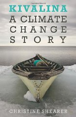 Kivalina: A Climate Change StoryShearer, Christine - Product Image