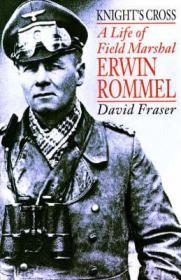 Knight's Cross: A Life of Field Marshal Erwin RommelFraser, David - Product Image