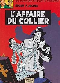 L'Affaire du Collier -  Les Adventures de Blake et MortimerJacobs, Edgar P., Illust. by: E.P. Jacobs - Product Image