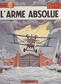 L'Arme Absolue (Les Aventures de Lefranc)Martin, Jacques and Gilles Chaillet, Illust. by: Gilles  Chaillet - Product Image