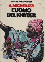 L'Uomo Del Khyber (Un Uomo Un'Avventura)Micheluzzi, A. - Product Image