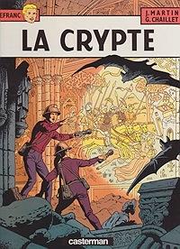La Crypte (Les Aventures de Lefranc)Martin, Jacques and Gilles Chaillet, Illust. by: Gilles  Chaillet - Product Image