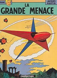 La Grande Menace (Les Aventures de Lefranc)Martin, Jacques and Gilles Chaillet, Illust. by: Gilles  Chaillet - Product Image