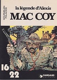 La Legende d'Alexis Mac CoyJean-Pierre Gourmelen, Antonio Hernandez Palacios , Illust. by: Antonio Hernandez Palacios  - Product Image
