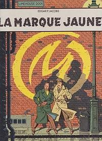 La Marque Jaune -  Les Adventures de Blake et MortimerJacobs, Edgar P., Illust. by: E.P. Jacobs - Product Image