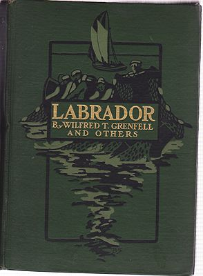 Labrador - The Country and the PeopleGrenfell, Wilfred T. - Product Image
