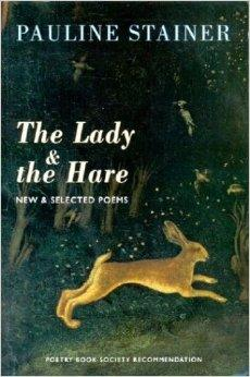 Lady & the Hare, The : New & Selected PoemsStainer, Pauline - Product Image