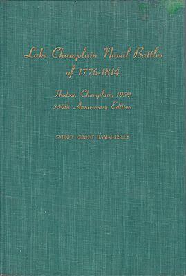 Lake Champlain Naval Battles, The, 1776-1814: Hudson-Champlain, 1959, 350th Anniversary EditionHammersley, Sydney Ernest - Product Image