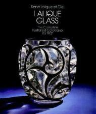 Lalique Glass: The Complete Illustrated Catalog for 1932by: Lalique, Rene (Rene), et Cie. - Product Image