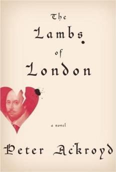 Lambs of London, The: A NovelAckroyd, Peter - Product Image