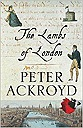 Lambs of London, The Ackroyd, Peter - Product Image