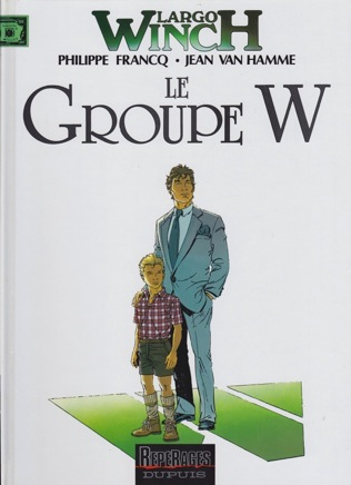 Largo Winch: Le Groupe WFrancq, Philippe and Jean Van Hamme - Product Image
