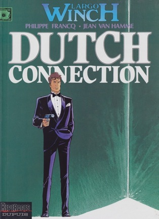 Largo Winch. Dutch Connection. Volume 6Jean Van Hamme, Philippe Francq  - Product Image