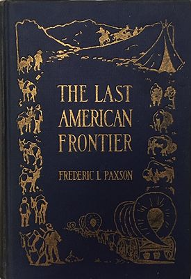 Last American Frontier, ThePaxson, Frederic L.  - Product Image