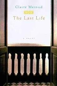 Last Life, The (SIGNED COPY)Messud, Claire - Product Image
