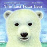 Last Polar Bear, TheGeorge, Jean Craighead/Wendell Minor - Product Image