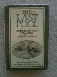 Last Pool, The: Upstream and Down, and Big StonyWalden, Howard Talbot, Illust. by: Milton C. Weiler - Product Image