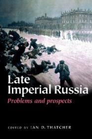 Late Imperial Russia: Problems and ProspectsThatcher, Ian D. (Editor) - Product Image