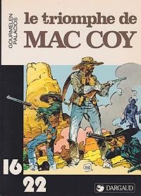 Le Triomphe de Mac CoyJean-Pierre Gourmelen, Antonio Hernandez Palacios , Illust. by: Antonio Hernandez Palacios  - Product Image