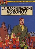 Le avventure di Blake e Mortimer: La macchinazione Voronov by: Jacobs Edgar P.; Sente Yves; Juillard Andre  - Product Image