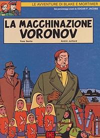 Le avventure di Blake e Mortimer: La macchinazione Voronov Jacobs Edgar P.; Sente Yves; Juillard Andre , Illust. by: Juillard Andre  - Product Image