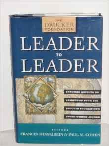 Leader to Leader: Enduring Insights on Leadership from the Drucker Foundation's Award-Winning JournalCohen, Paul M - Product Image