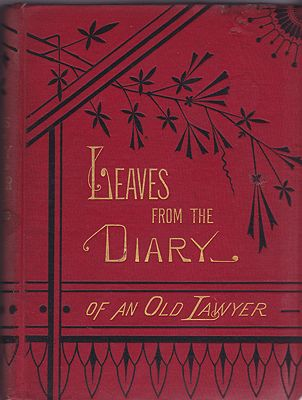 Leaves from the Diary Of An Old Lawyer:  Intemperance, The Great Source Of CrimeRichmond, A.B. - Product Image