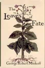 Leaves of Fate, The: A NovelMinkoff, George Robert - Product Image