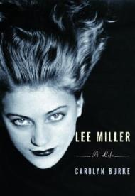 Lee Miller: A LifeBurke, Carolyn - Product Image