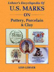 Lehner's Encyclopedia of U.S. Marks on Pottery, Porcelain and ClayLehner, Lois - Product Image