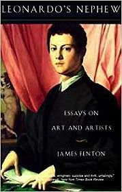 Leonardo's Nephew: Essays on Art and ArtistsFenton, James - Product Image