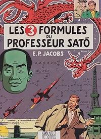 Les 3 Formules du Professeur Sato - Tome 2  Les Adventures de Blake et MortimerJacobs, Edgar P., Illust. by: E.P. Jacobs - Product Image