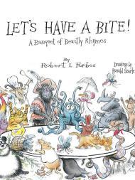 Let's Have a Bite!: A Banquet of Beastly RhymesForbes, Robert, Illust. by: Ronald Searle - Product Image