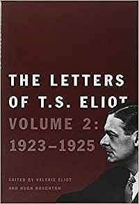 Letters of T. S. Eliot: Volume 2: 1923-1925, The Eliot, T. S., Illust. by: Ltd, Faber & Faber - Product Image