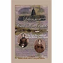 Letters to a Civil War Bride: The Civil War Letters of Captain Wolcott Pascal MarshMercer, Sandra Marsh, Jerry Mercer - Product Image