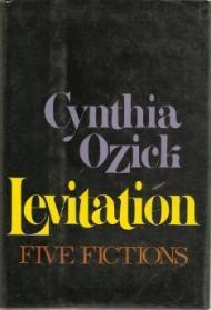 Levitation: Five FictionsOzick, Cynthia - Product Image