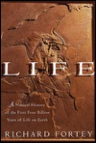 Life: A Natural History of the First Four Billion Years of Life on EarthFortey, Richard - Product Image