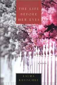 Life Before Her Eyes, TheKasischke, Laura - Product Image