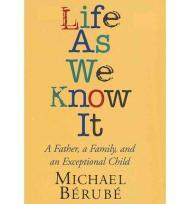Life as we Know it: A Father, a Family, and an Exceptional ChildBerube, Michael - Product Image