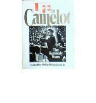 Life in Camelot: The Kennedy YearsKunhardt, Philip (Editor) - Product Image