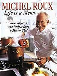 Life is a Menu: Reminiscences and Recipes from a Master Chef (SIGNED)Roux, Michael - Product Image